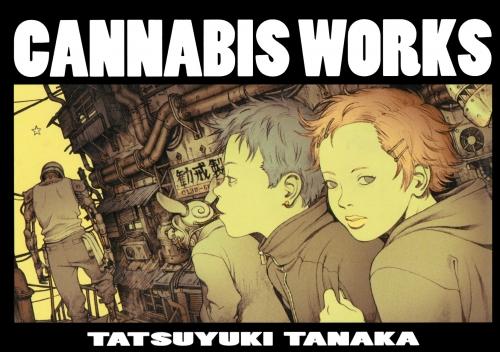 Tatsuyuki Tanaka - Cannabis Works (150 работ)