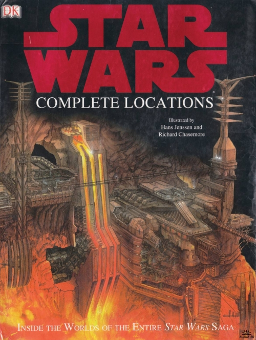 Star Wars - Complete Locations by Hans Jenssen and Richard Chasemore