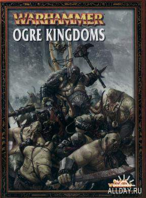 Ogre Kingdoms (Warhammer Armies) (1 фото)